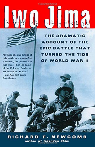 9780805070712: Iwo Jima: The Dramatic Account of the Epic Battle That Turned the Tide of World War II
