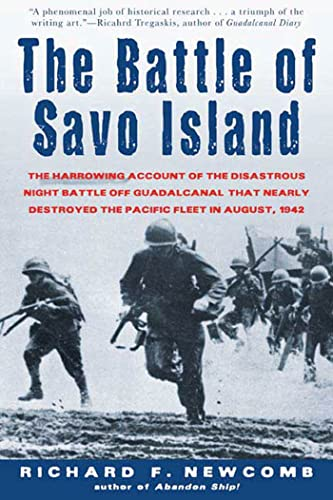 9780805070729: The Battle of Savo Island: The Harrowing Account of the Disastrous Night Battle Off Guadalcanal that Nearly Destroyed the Pacific Fleet in August 1942