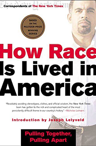 9780805070842: How Race Is Lived in America: Pulling Together, Pulling Apart