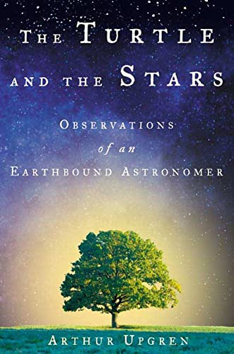 The Turtle and the Stars : Observations of an Earthbound Astronomer