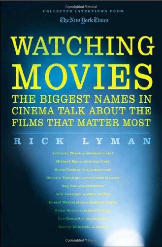 Watching Movies: The Biggest Names in Cinema: Rick Lyman