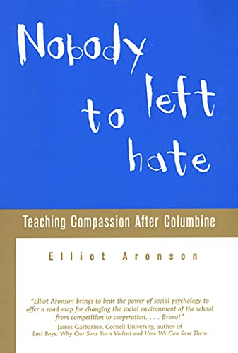 9780805070996: Nobody Left to Hate: Teaching Compassion after Columbine