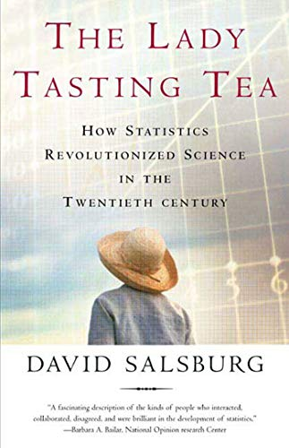 9780805071344: The Lady Tasting Tea: How Statistics Revolutionized Science in the Twentieth Century