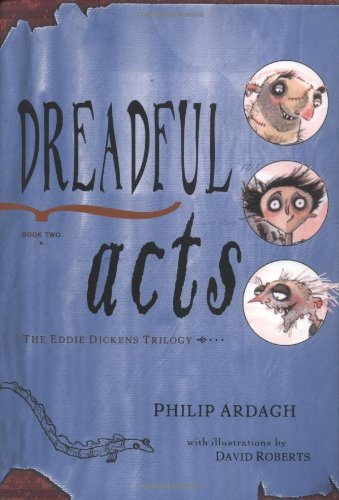 9780805071559: Dreadful Acts: Book Two in the Eddie Dickens Trilogy