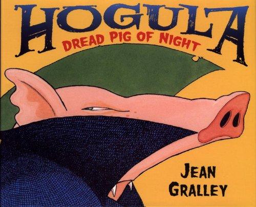 9780805071641: Hogula: Dread Pig of Night