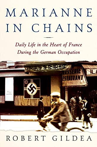 9780805071689: Marianne in Chains: Daily Life in the Heart of France During the German Occupation