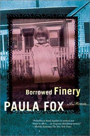 9780805071849: Borrowed Finery: A Memoir