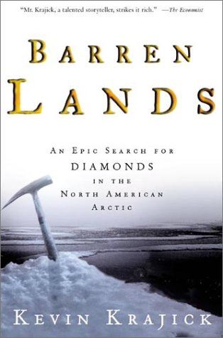 9780805071856: Barren Lands: An Epic Search for Diamonds in the North American Arctic