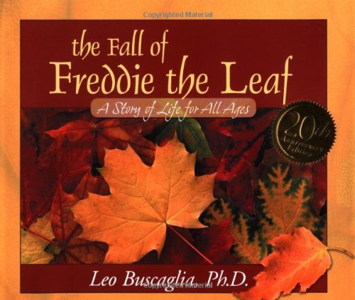 9780805071955: The Fall of Freddie the Leaf: 20th Aniversary Edition