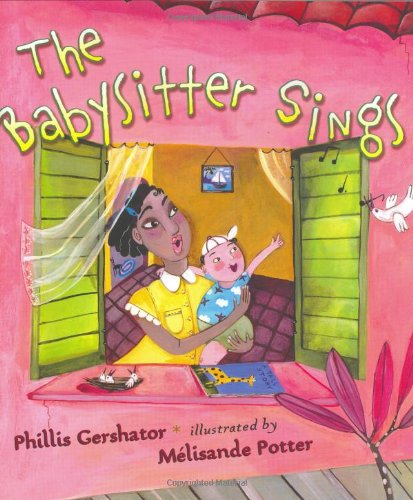 The Babysitter Sings: Gershator, Phillis
