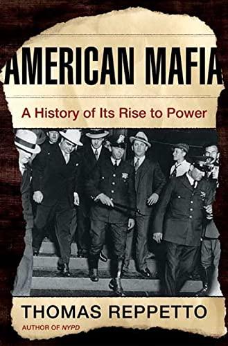 9780805072105: American Mafia: A History of Its Rise to Power (John MacRae Books)