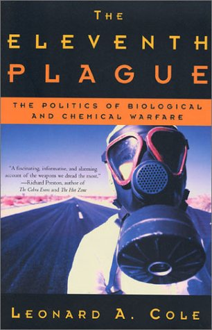 9780805072143: The Eleventh Plague: The Politics of Biological and Chemical Warfare