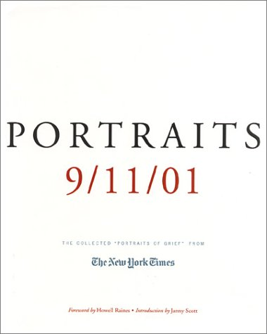 9780805072228: Portraits: 9/11/01 : The Collected Portraits of Grief from the New York Times