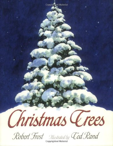 Christmas Trees (An Owlet Book) (9780805072310) by Robert Frost