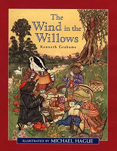 The Wind in the Willows: Kenneth Grahame; illustrated
