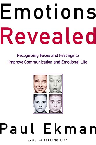 9780805072754: Emotions Revealed: Recognizing Faces and Feelings to Improve Communication and Emotional Life