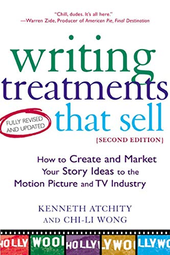 9780805072785: Writing Treatments That Sell: How to Create and Market Your Story Ideas to the Motion Picture and TV Industry, Second Edition