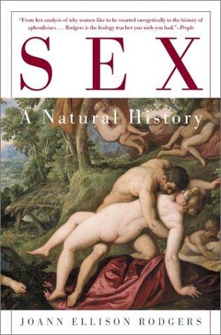 9780805072815: Sex: A Natural History