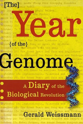 9780805072921: The Year of the Genome: A Diary of the Biological Revolution