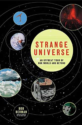 9780805073287: Strange Universe: The Weird and Wild Science of Everyday Life -- on Earth and Beyond