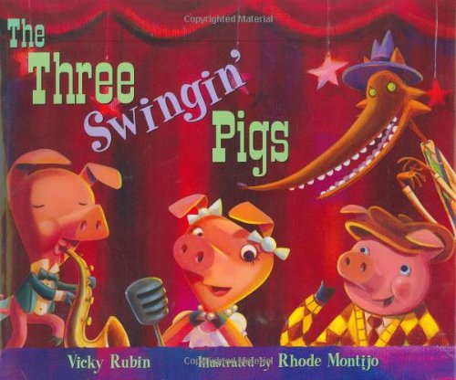 The Three Swingin' Pigs: Rubin, Vicky