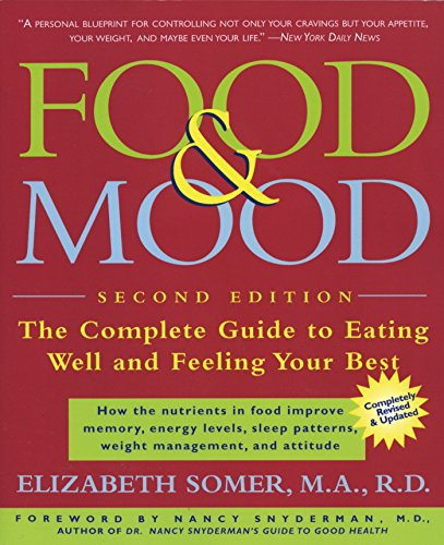 9780805073386: The Food & Mood Cookbook: Recipes for Eating Well and Feeling Your Best