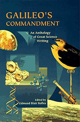 9780805073492: Galileo's Commandment: 2,500 Years of Great Science Writing