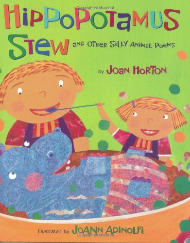 9780805073508: Hippopotamus Stew and Other Silly Animal Poems