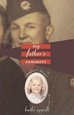 My Father's Summers: A Daughter's Memoir: Kathi Appelt