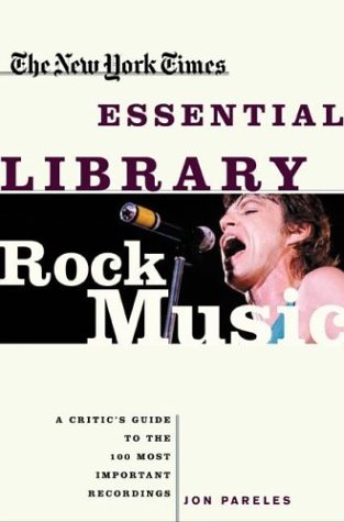 9780805073638: New York Times Essential Library: Rock Music (The New York Times Essential Library)