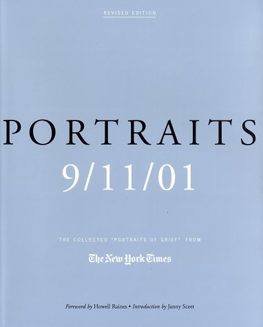 """9780805073645: Portraits: 9/11/01: The Collected """"Portraits of Grief"""" from the New York Times"""