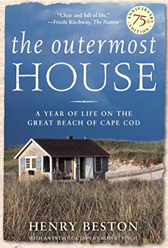 9780805073683: The Outermost House: A Year of Life On The Great Beach of Cape Cod