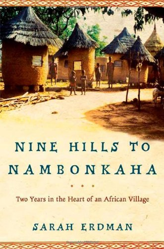 9780805073812: Nine Hills to Nambonkaha: Two Years in the Heart of an African Village