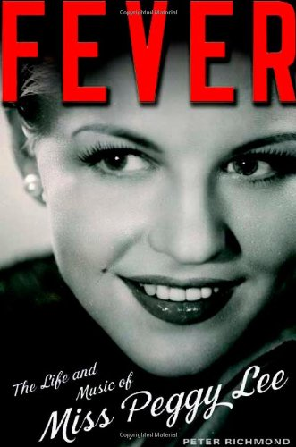 9780805073836: Fever: The Life and Music of Miss Peggy Lee