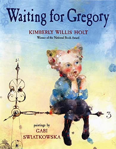 Waiting for Gregory: Kimberly Willis Holt