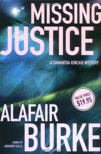 9780805073928: Missing Justice (Samantha Kincaid Mysteries)