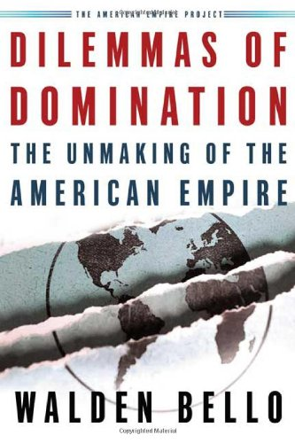 9780805074024: Dilemmas Of Domination: The Unmaking Of The American Empire