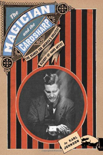 9780805074062: The Magician and the Cardsharp: The Search for America's Greatest Sleight-of-Hand Artist