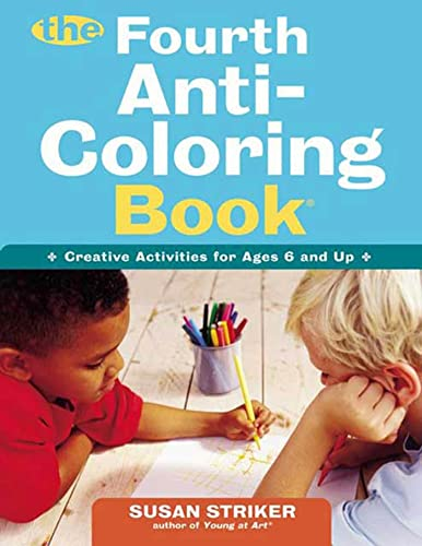 9780805074239: The Fourth Anti-Coloring Book: Creative Activities for Ages 6 and Up