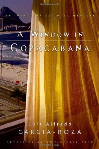 9780805074383: A Window in Copacabana: An Inspector Espinosa Mystery (Inspector Espinosa Mysteries)