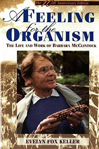 9780805074581: A Feeling for the Organism, 10th Aniversary Edition: The Life and Work of Barbara McClintock
