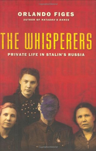 9780805074611: The Whisperers: Private Life in Stalin's Russia
