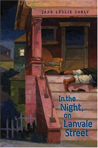 In the Night, on Lanvale Street: Jane Leslie Conly