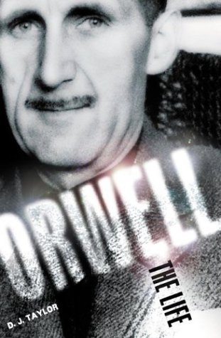 9780805074734: Orwell: The Life
