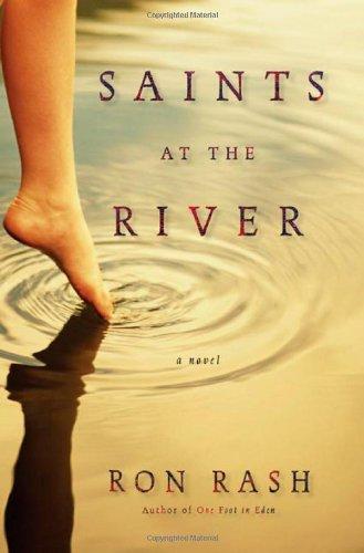 Saints at the River: Rash, Ron