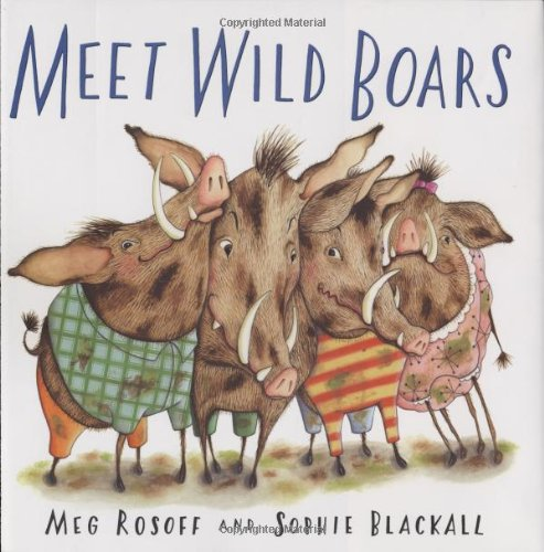 9780805074888: Meet Wild Boars (Bccb Blue Ribbon Picture Book Awards (Awards))
