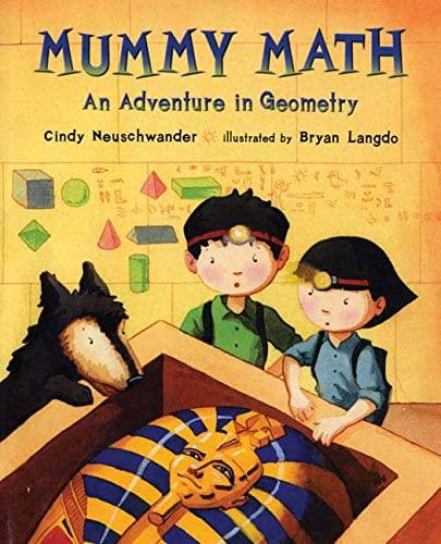 9780805075052: Mummy Math: An Adventure in Geometry