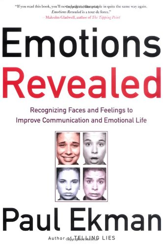 9780805075168: Emotions Revealed: Recognizing Faces and Feelings to Improve Communication and Emotional Life