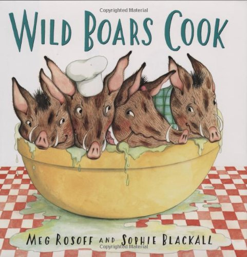 9780805075236: Wild Boars Cook