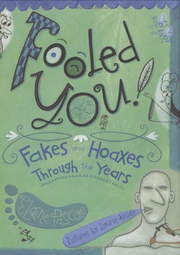 9780805075281: Fooled You!: Fakes and Hoaxes Through the Years